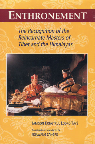 Enthronement, by Jamgon Kongtrul Lodro Thaye